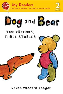 Dog and Bear By Seeger, Laura Vaccaro